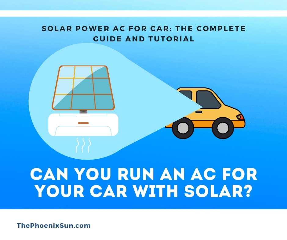 Can You Run an AC for Your Car with Solar?