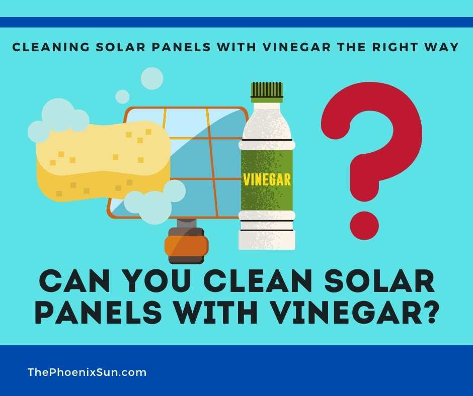 Can You Clean Solar Panels with Vinegar?