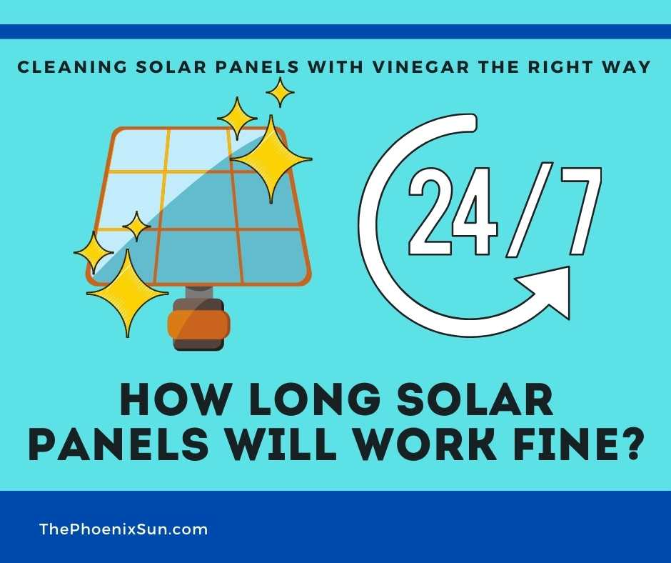 How Long the Solar Panels Will Work Fine After Cleaning?