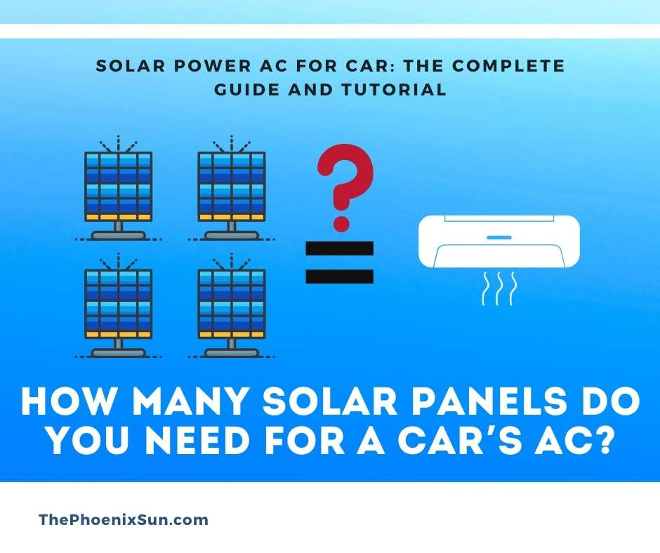How Many Solar Panels Do You Need for a Car's AC?