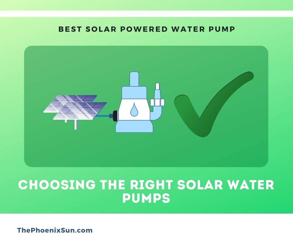 Choosing the Right Solar Water Pumps