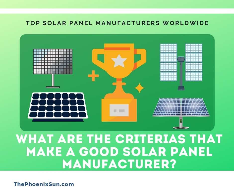 What are the criterias that make a good solar panel manufacturer?