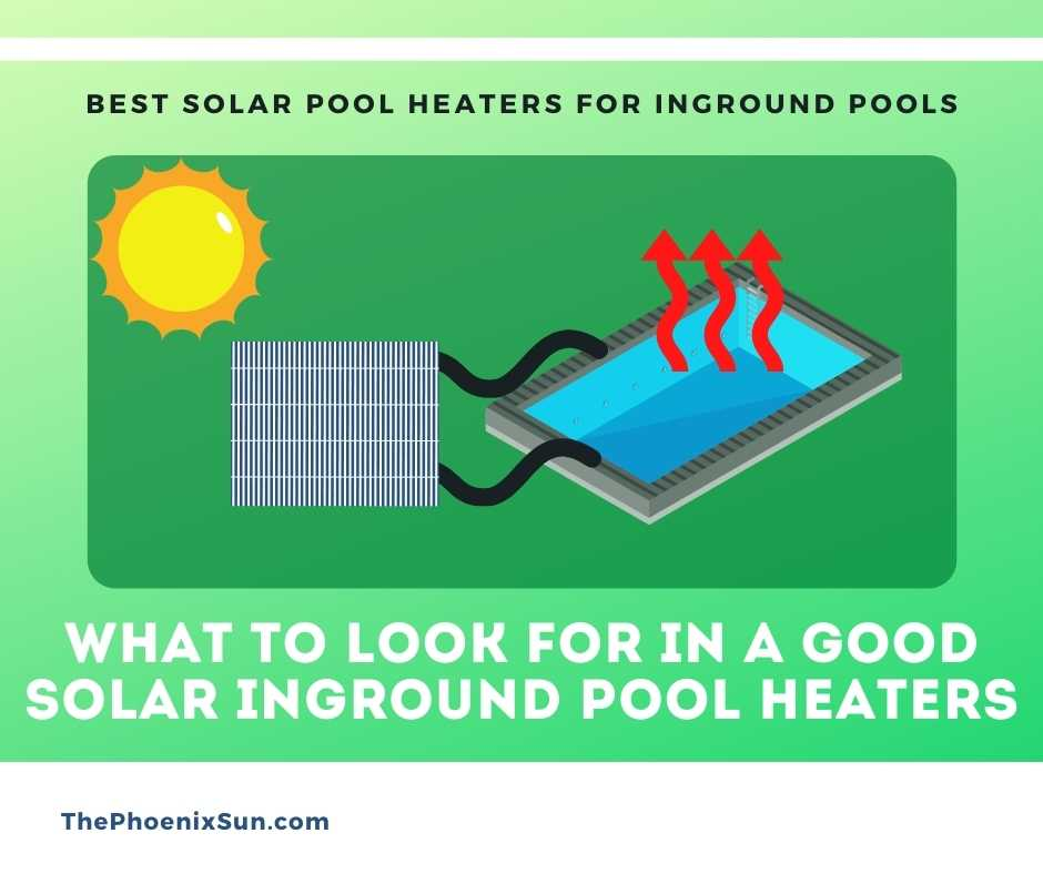 What to Look for in a Good Solar Inground Pool Heaters