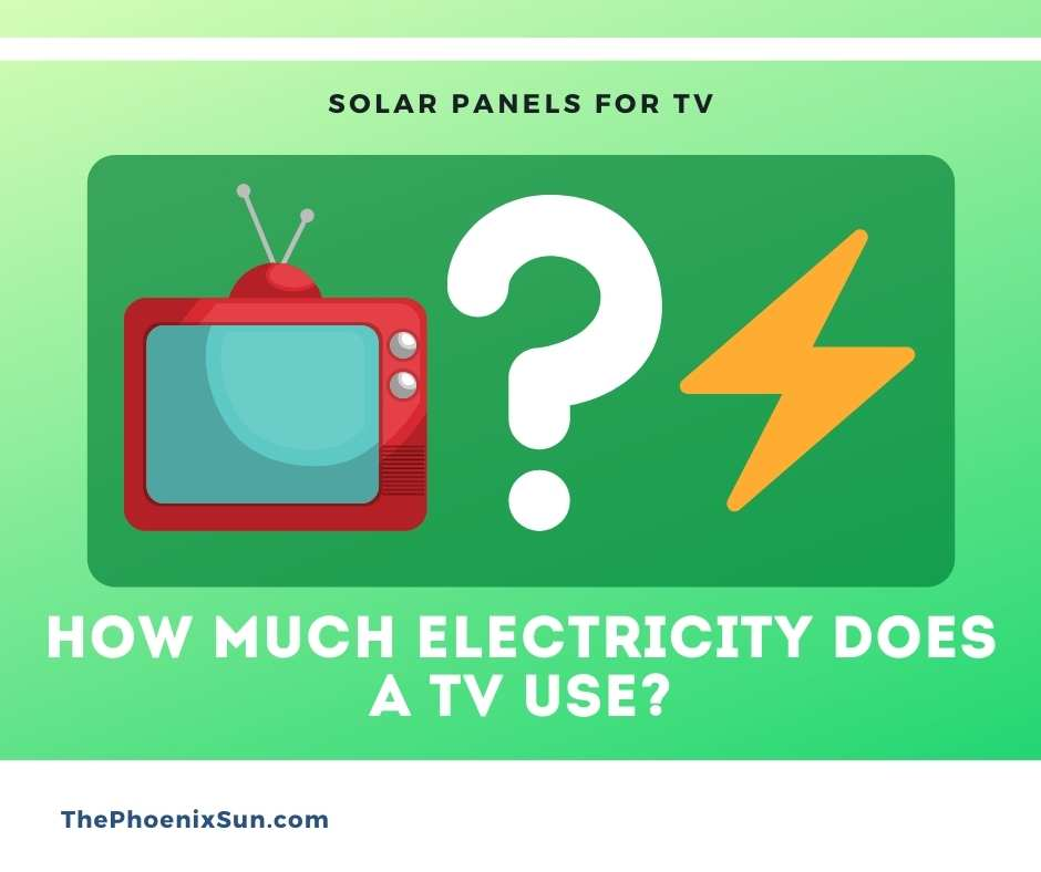 How much electricity does a TV use?
