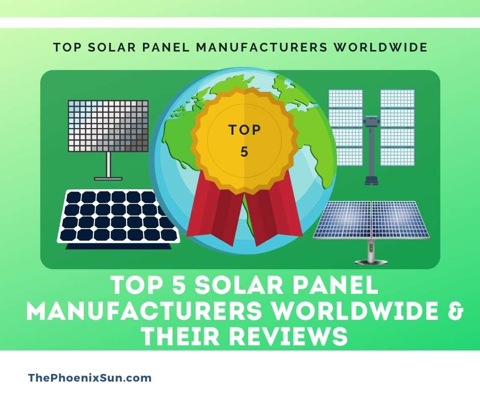 TOP 5 Solar Panel Manufacturers Worldwide & Their Reviews