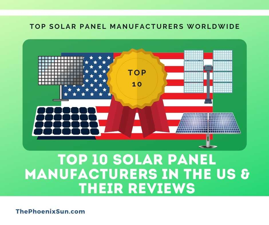Top 10 Solar Panel Manufacturers In The US & Their Reviews