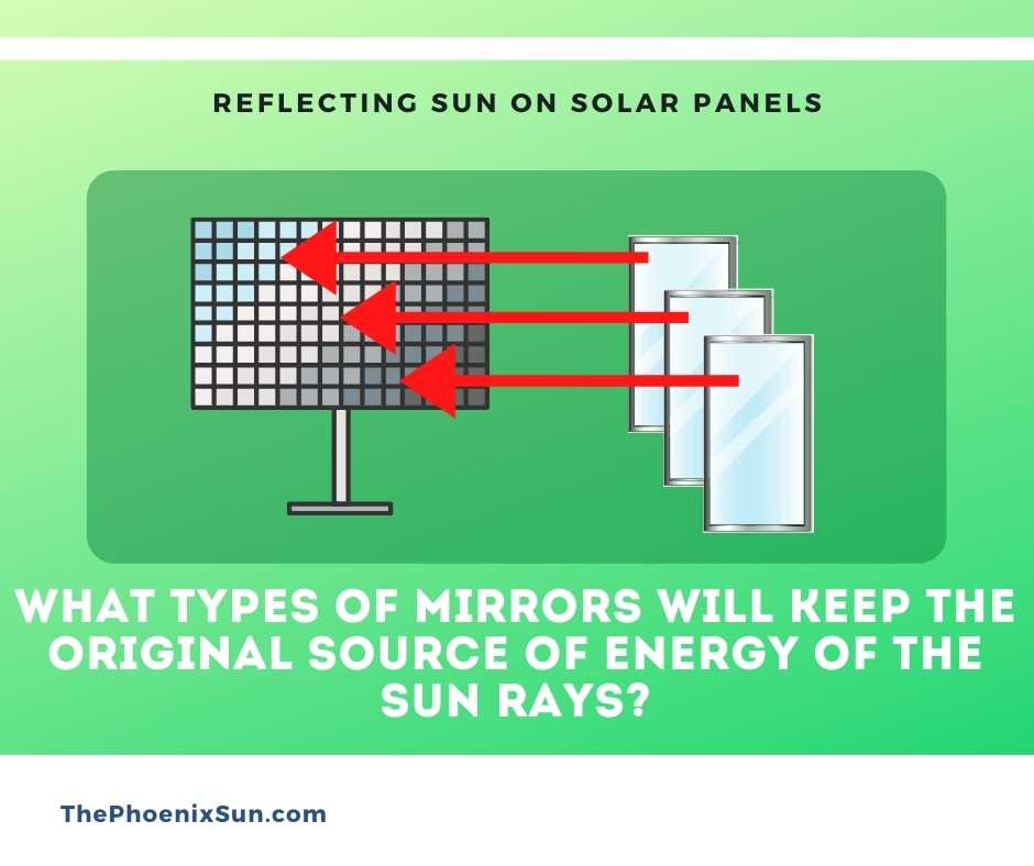 What Types of Mirrors will Keep the Original Source of Energy of the Sun Rays?