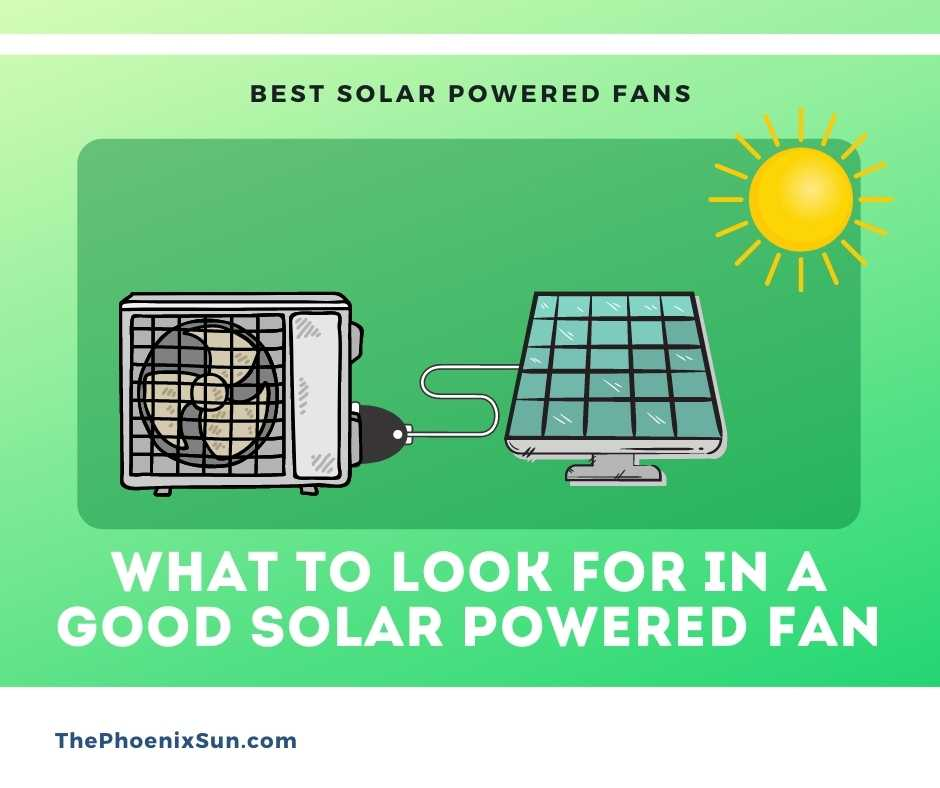 What to Look for in a Good Solar Powered Fan
