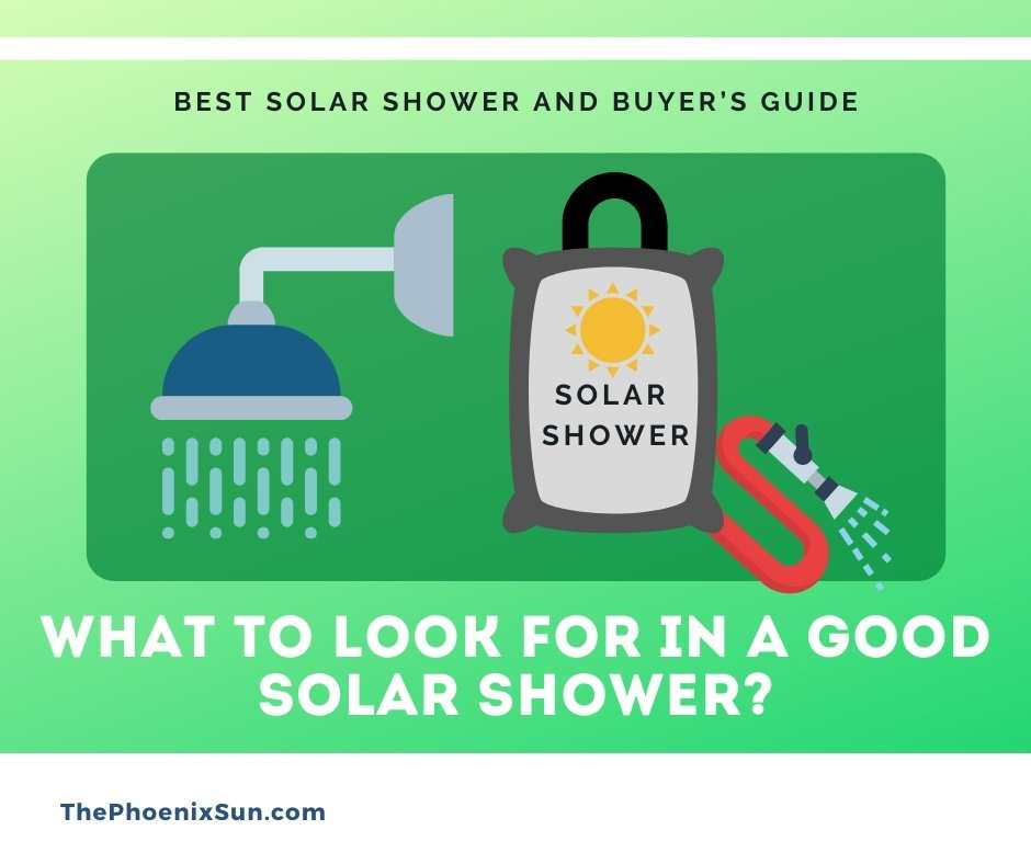What to look for in a good solar shower?