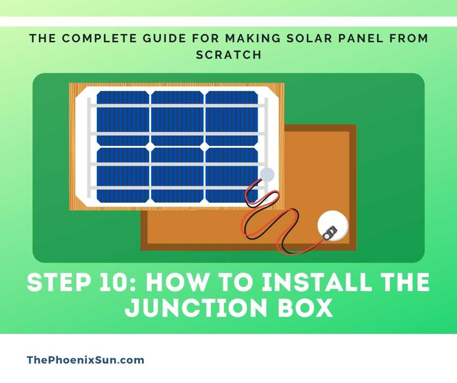 Step 10: How to install the junction box