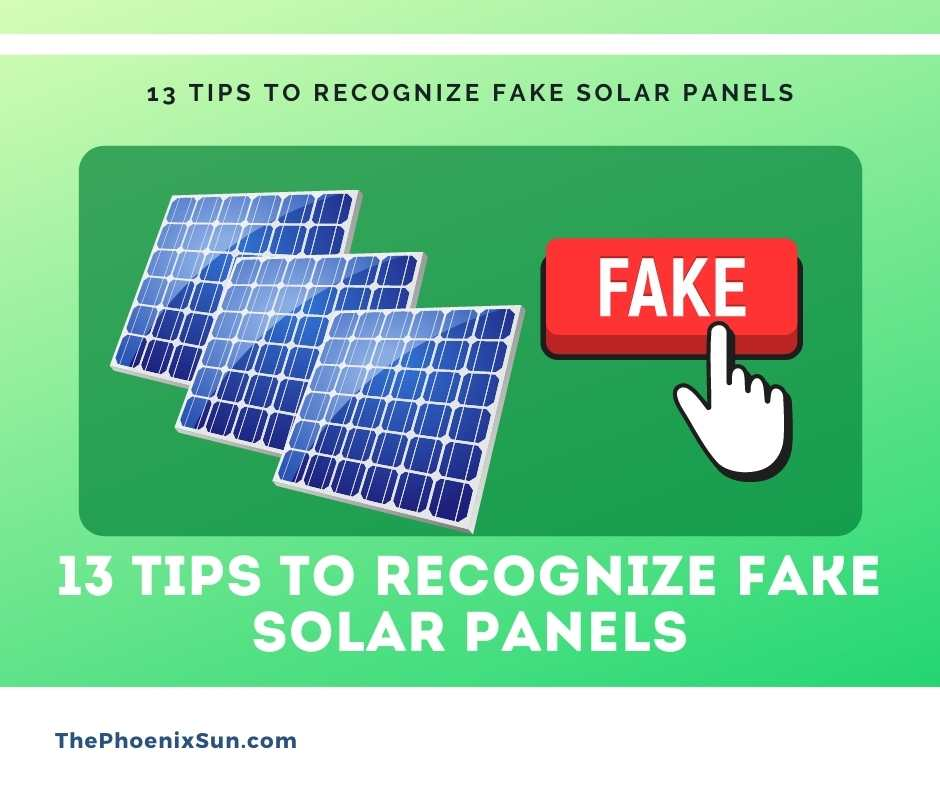 13 Tips To Recognize Fake Solar Panels