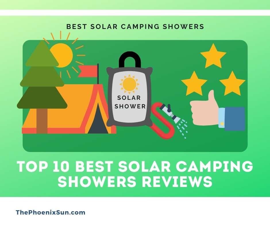 TOP 10 Best Solar Camping Showers Reviews