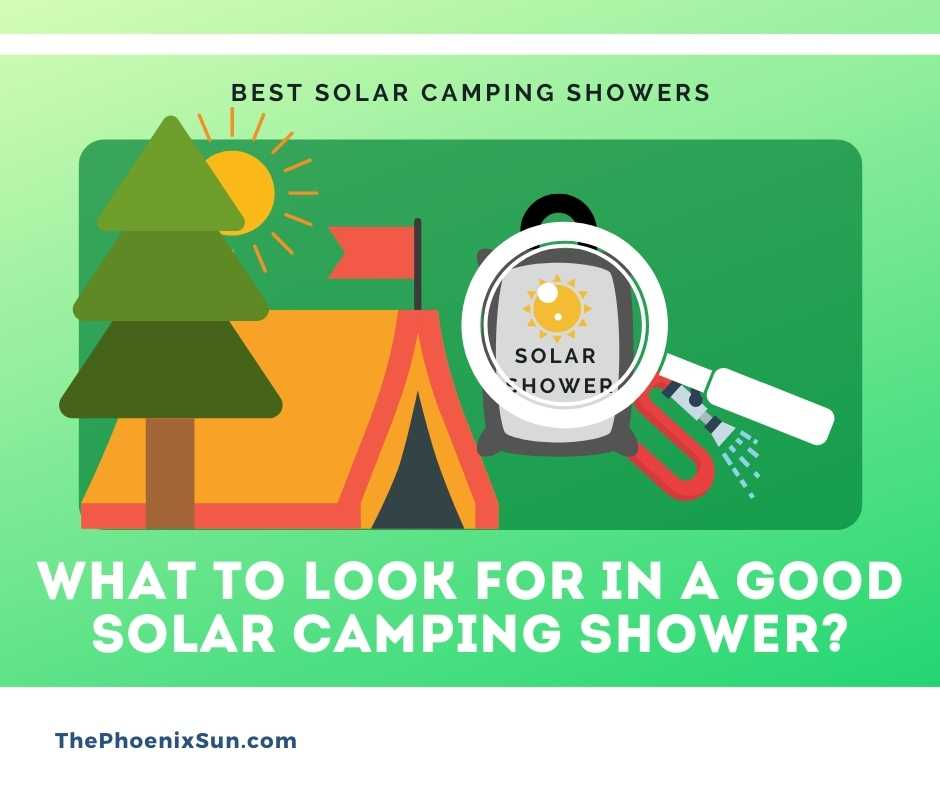 What to Look for in a Good Solar Camping Shower?