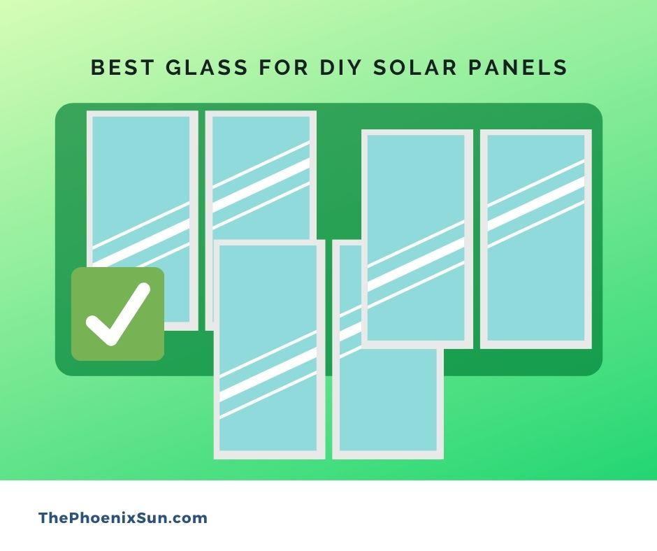 best glass for diy solar panels