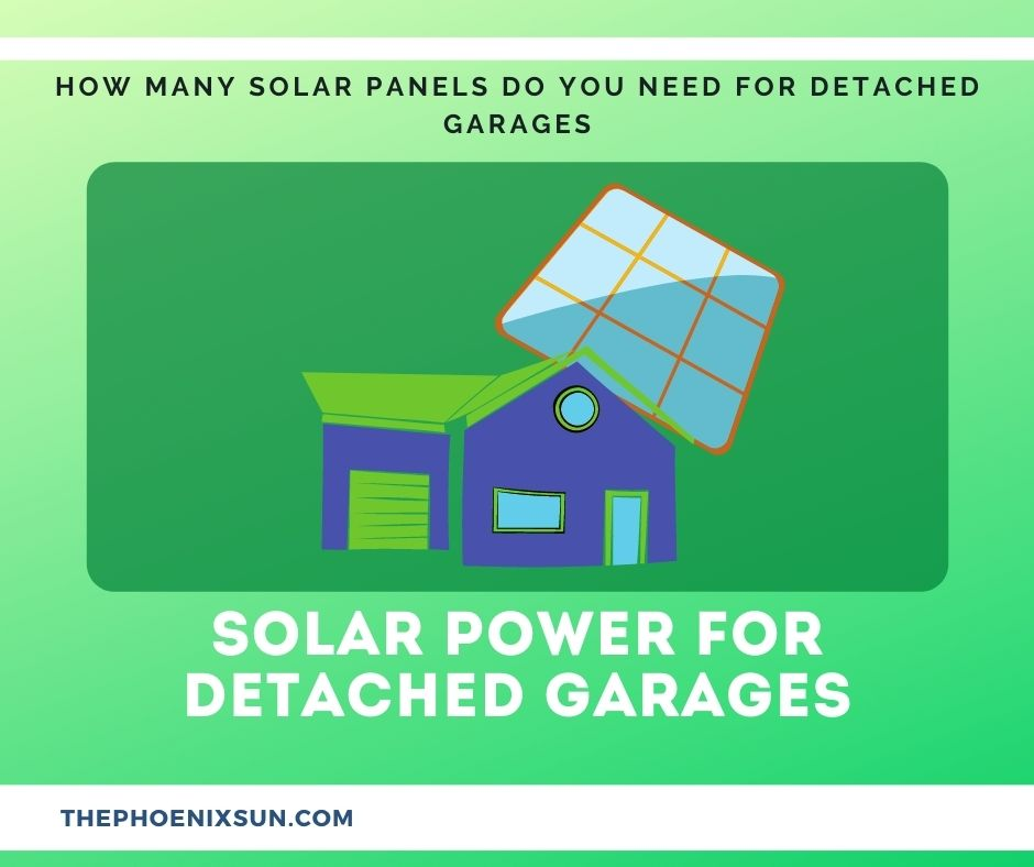 How Many Solar Panels Do You Need For Detached Garages